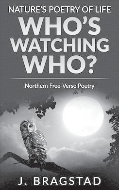 Nature's Poetry of Life, Who's Watching Who? A book review